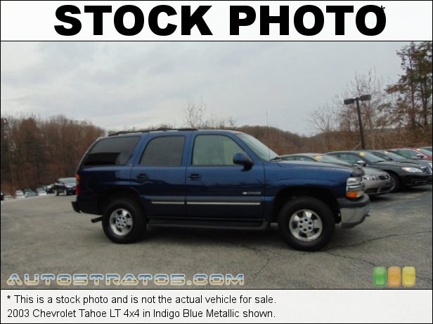 Stock photo for this 2003 Chevrolet Tahoe LT 4x4 5.3 Liter OHV 16-Valve Vortec V8 4 Speed Automatic