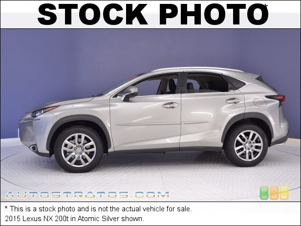 Stock photo for this 2015 Lexus NX 200t 2.0 Liter Turbocharged DOHC 16-Valve VVT-iW 4 Cylinder 6 Speed ECT-i Automatic