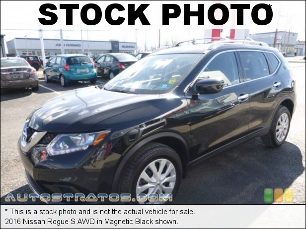 Stock photo for this 2016 Nissan Rogue S AWD 2.5 Liter DOHC 16-Valve CVTCS 4 Cylinder Xtronic CVT Automatic