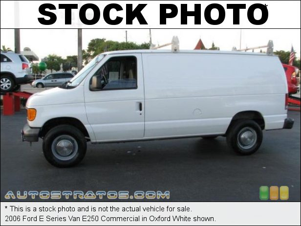 Stock photo for this 2006 Ford E Series Van E250 4.6 Liter SOHC 16-Valve Triton V8 4 Speed Automatic