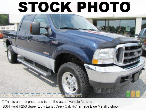 Stock photo for this 2004 Ford F250 Super Duty Lariat Crew Cab 4x4 6.0 Liter OHV 32-Valve Power Stroke Turbo Diesel V8 6 Speed Manual