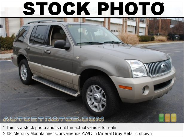 Stock photo for this 2004 Mercury Mountaineer AWD 4.0 Liter SOHC 12 Valve V6 5 Speed Automatic