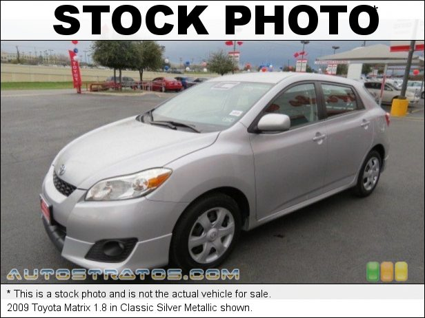 Stock photo for this 2009 Toyota Matrix 1.8 1.8 Liter DOHC 16-Valve Dual VVT-i 4 Cylinder 4 Speed Automatic