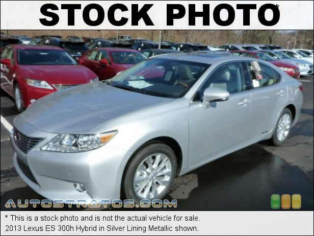 Stock photo for this 2013 Lexus ES 300h Hybrid 2.5 Liter h DOHC 16-Valve VVT-i 4 Cylinder Atkinson-Cycle Gasoli 6 Speed ECT-i Automatic
