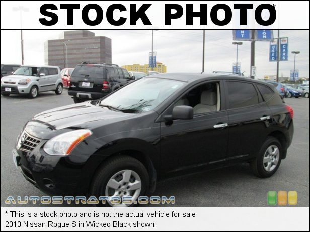Stock photo for this 2010 Nissan Rogue S 2.5 Liter DOHC 16-Valve CVTCS 4 Cylinder Xtronic CVT Automatic