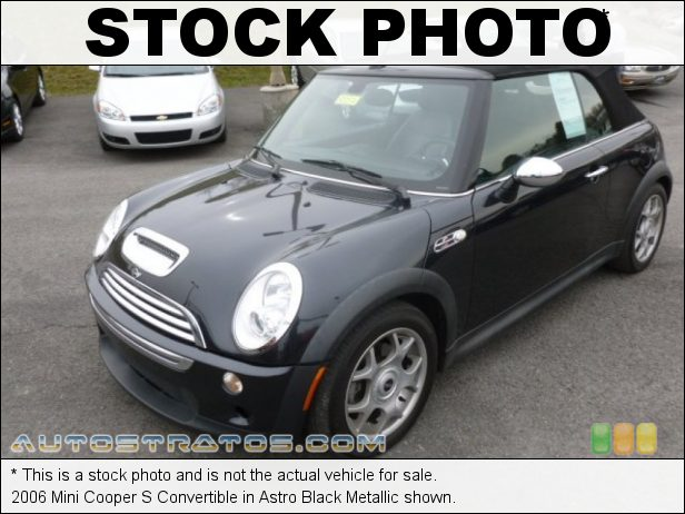 Stock photo for this 2006 Mini Cooper S Convertible 1.6 Liter Supercharged SOHC 16-Valve 4 Cylinder 6 Speed Manual