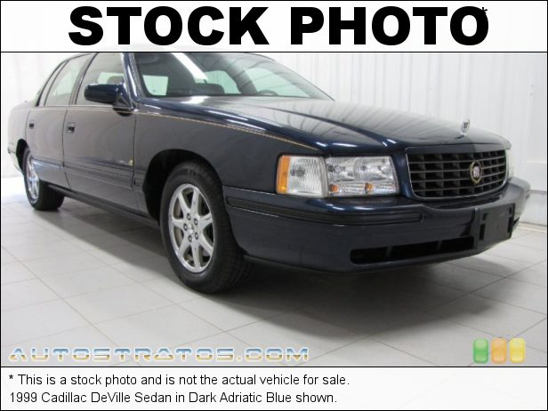 Stock photo for this 1999 Cadillac DeVille Sedan 4.6L Northstar 32 Valve V8 4 Speed Automatic