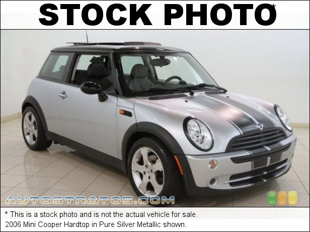 Stock photo for this 2006 Mini Cooper Hardtop 1.6 Liter SOHC 16-Valve 4 Cylinder 5 Speed Manual