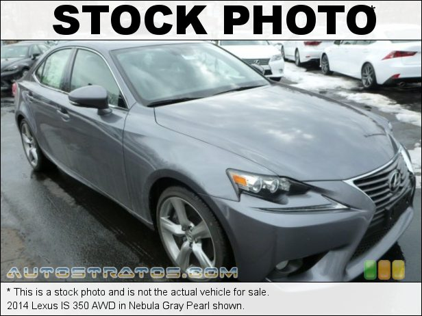 Stock photo for this 2014 Lexus IS 350 AWD 3.5 Liter DFI DOHC 24-Valve VVT-i V6 6 Speed Automatic