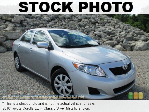Stock photo for this 2010 Toyota Corolla LE 1.8 Liter DOHC 16-Valve Dual VVT-i 4 Cylinder 4 Speed Automatic